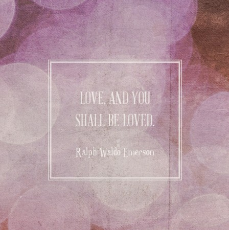 Love and you shall be loved