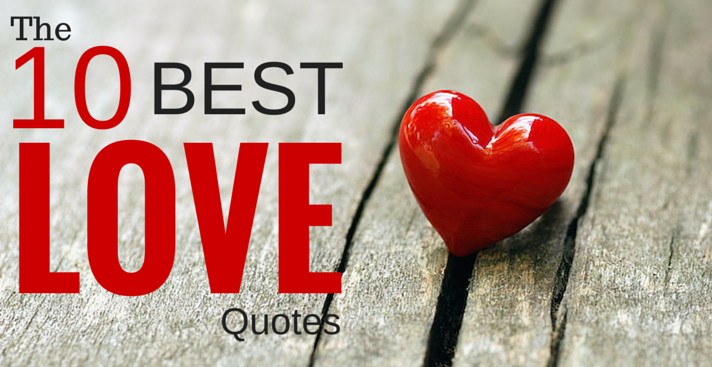 10 Best Love Quotes